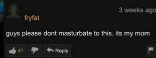 Мам? Pornhub, Комментарии