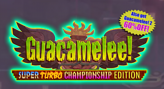 Guacamelee! Super Turbo Championship Edition Steam, Steam халява
