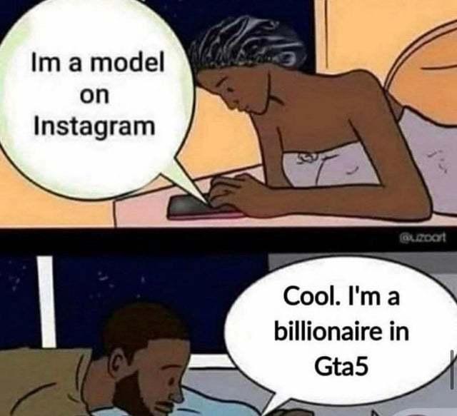 Она я модель в инстаграм. Он я миллиардер в ГТА5