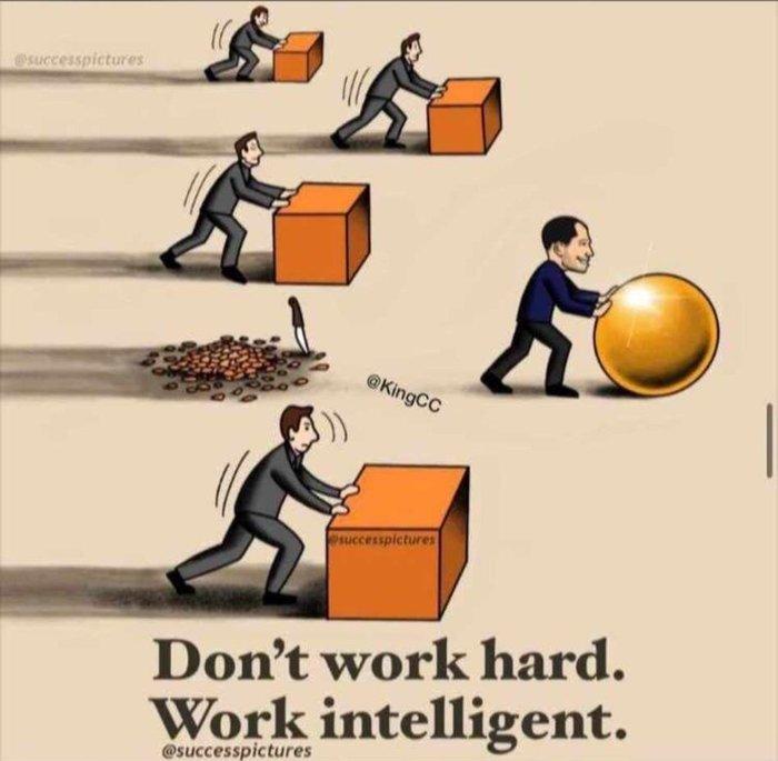 Не работай тяжело. Работай умно
